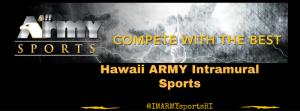 Army Intramural Sports Banner in Wahiawa, Hawaii