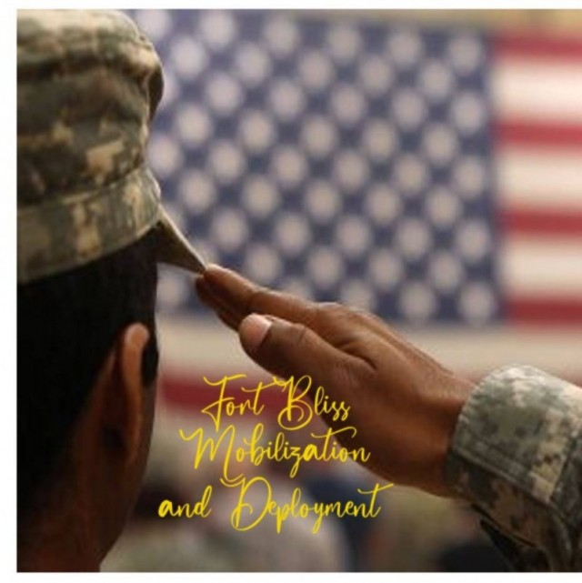Mobilization, Deployment and Support Stability - Fort Bliss