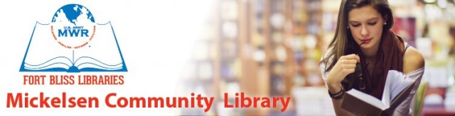 Mickelsen Community Library - Fort Bliss