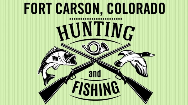 Hunting and Fishing - Fort Carson