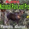 Denali National Park and Preserve, Alaska – Part 1 (TRAVEL GUIDE) | Beautiful America Series | Ep#10